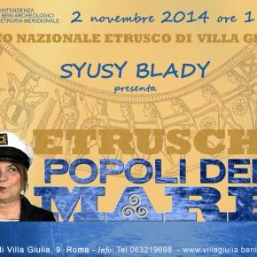 """Syusy a Villa Giulia con """"Etruschi: Popoli delMare"""""""