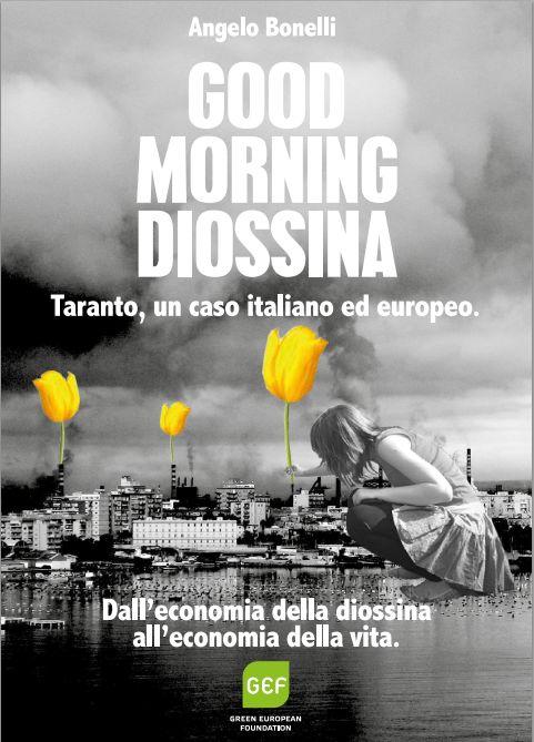 La copertina di Good Morning Diossina, Angelo Bonelli
