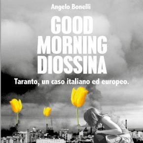 Good Morning Diossina, e-book di Angelo Bonelli sul caso Ilva