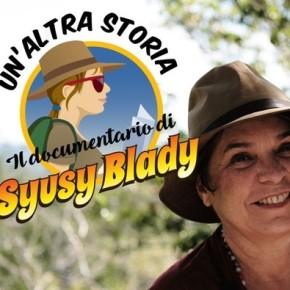 Un'altra storia: il documentario di SyusyBlady
